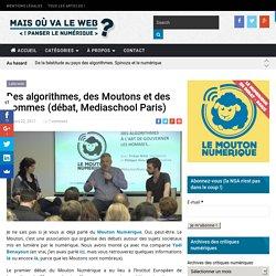 Des algorithmes, des Moutons et des hommes (débat, Mediaschool Paris) -