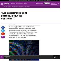 """""""Les algorithmes sont partout, il faut les contrôler !"""""""