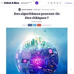 Des algorithmes peuvent-ils être éthiques ?