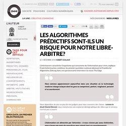 Les algorithmes prédictifs sont-ils un risque pour notre libre-arbitre?