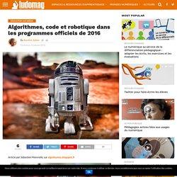 Algorithmes, code et robotique dans les programmes officiels de 2016