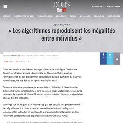 «Les algorithmes reproduisent les inégalités entre individus»