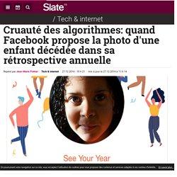 Cruauté des algorithmes: quand Facebook propose la photo d'une enfant décédée dans sa rétrospective annuelle