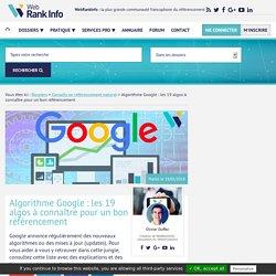 SEO : les 19 algorithmes de Google à connaître à tout prix (WebRankInfo)