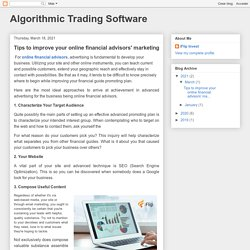Algorithmic Trading Software: Tips to improve your online financial advisors' marketing