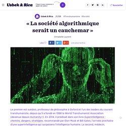 « La société algorithmique serait un cauchemar »