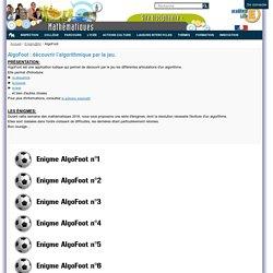 AlgoFoot : découvrir l'algorithmique par le jeu. — Mathématiques académie de Lille