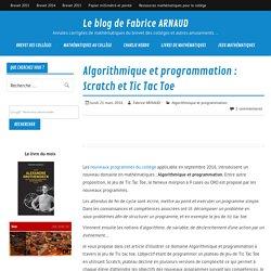 Algorithmique et programmation : Scratch et Tic Tac Toe