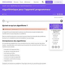 Qu'est-ce qu'un algorithme ? - Algorithmique pour l'apprenti programmeur