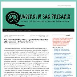 Red stack attack! Algorithms, capital and the automation of the common – di Tiziana Terranova