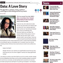 Amy Webb's Data, A Love Story: Using algorithms and charts to game online dating