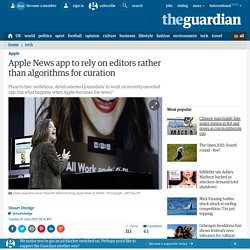 Apple News app to rely on editors rather than algorithms for curation