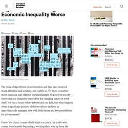 Algorithms Are Making Economic Inequality Worse