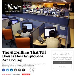 Algorithms Can Tell Bosses How Employees Are Feeling