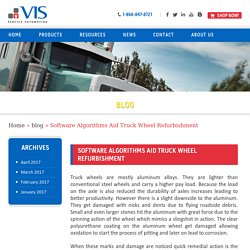 Get Truck Wheel Refurbishment Aid by Software Algorithms