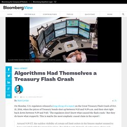 Algorithms Had Themselves a Treasury Flash Crash