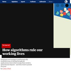 How algorithms rule our working lives