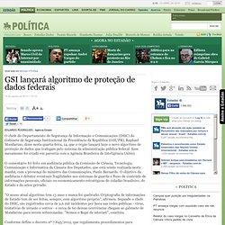 GSI lançará algoritmo de proteção de dados federais
