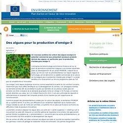 Des algues pour la production d'oméga-3 - Plan d'action en faveur de l'éco-innovation