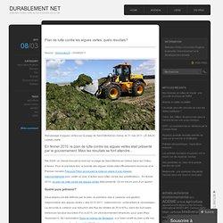 Plan de lutte contre les algues vertes: quels résultats? « DURABLEMENT NET