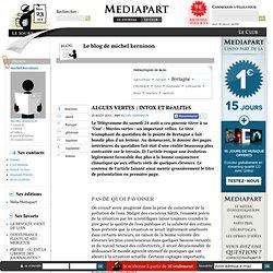 MEDIAPART 25/08/13 ALGUES VERTES : INTOX ET RéALITéS