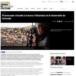 L'Alhambra et le Generalife de Grenade, visite virtuelle 3D sur Spain is Culture