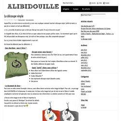 Ali'bidouille » La découpe vinyle