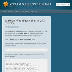 How to Make an Alias in Mac OS X 10.9, 10.8 Terminal, Using Bash Shell