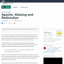 Apache: Aliasing and Redirection
