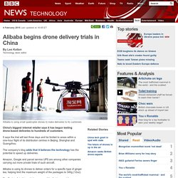 Alibaba begins drone delivery trials in China