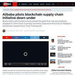 Alibaba Pilots Australasian Blockchain Logistics Initiative