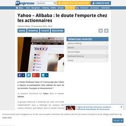 Yahoo - Alibaba : le doute l'emporte chez les actionnaires