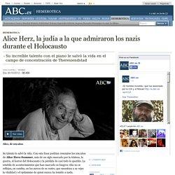Alice Herz, la judía a la que admiraron los nazis durante el Holocausto