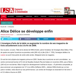 Alice Délice se développe enfin