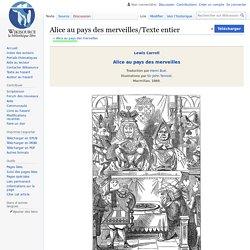 Alice au pays des merveilles/Texte entier