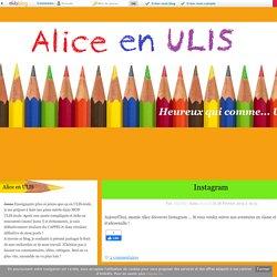 Alice en ULIS - Heureux qui comme... ULIS !