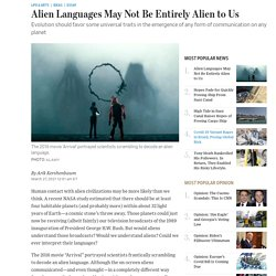 Alien Languages May Not Be Entirely Alien to Us