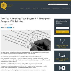 Are You Alienating Your Buyers? A Touchpoint Analysis Will Tell You.