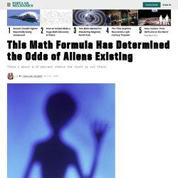 Math Formula Finds Odds of Aliens Existing