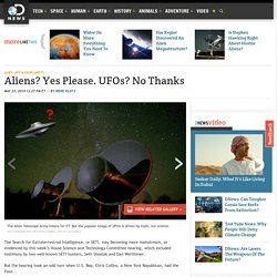 Aliens? Yes Please. UFOs? No Thanks