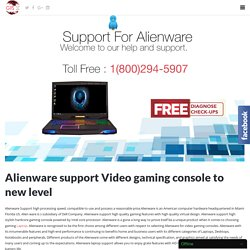Alienware Laptop Support Toll free 1-800-294-5907