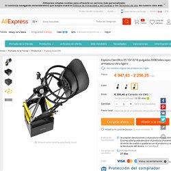 Aliexpress.com: Comprar Explora Científico ES 10/12/16 pulgadas DOB telescopio Dobson armadura ultra ligero de telescope telescope fiable proveedores en Hilary lin's Store