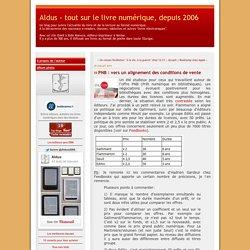 PNB : vers un alignement des conditions de vente - Aldus - tout sur le livre numérique, depuis 2006