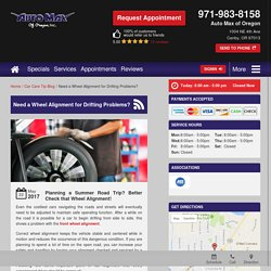 Need Quality Wheel Alignment for Drifting Problems? Call us today!