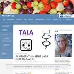 Alignment + matris Läsa och Tala åk 3