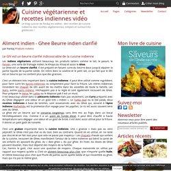 Aliment indien - Ghee Beurre indien clarifié