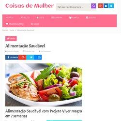 Alimentação Saudável - Projeto Viver Magra em 7 Semanas