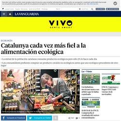Aumenta el consumo de alimentación ecológica en Catalunya