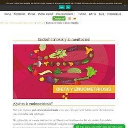 Alimentación y endometriosis ¿Qué dieta seguir?