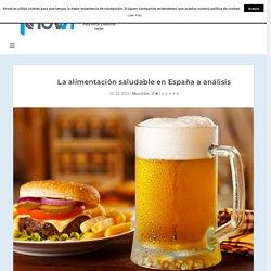 ¿Llevamos una alimentación saludable en España? -Knowi